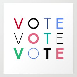 Vote Baby Vote 031416 Art Print