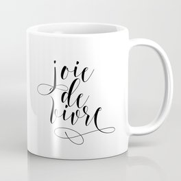 JOIE DE VIVRE, French Quote, French Poster, Inspirational Quote,Typography Print Coffee Mug