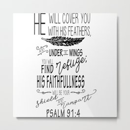 Psalm 91:4 Christian Bible Verse Typography Design Metal Print