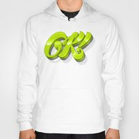kim sy ok Hoodies featuring Ok by Roberlan Borges