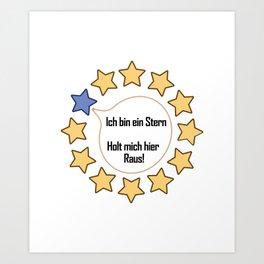 Brexit EU I Am A Star Funny Gift Art Print
