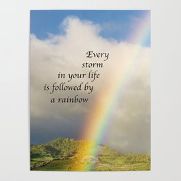 Every Storm is Followed by a Rainbow Poster