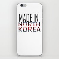 korea iPhone & iPod Skins featuring Made In North Korea by VirgoSpice
