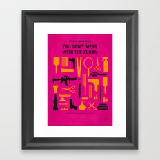 No743 My You Dont Mess with the Zohan minimal movie poster Framed Art Print