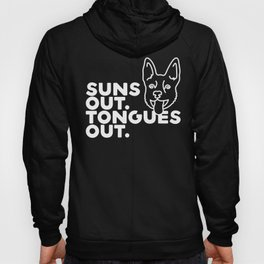 Suns Out. Tongues Out. Hoody