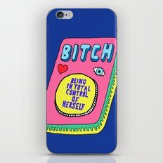Bitch Stands For... iPhone & iPod Skin