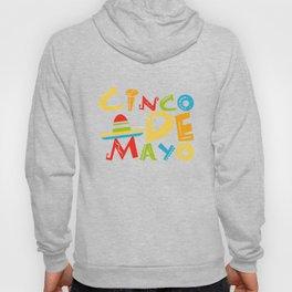 Cinco De Mayo - May 5th Mexican Pride Sombrero Hoody