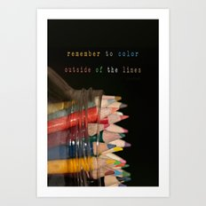 Color outside of the lines Art Print