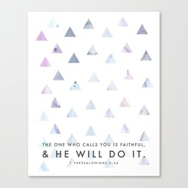 He Will Do It - Thessalonians 5 Canvas Print