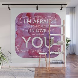 Scandalously in Love (With You) Wall Mural