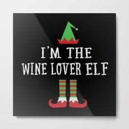 I'm the Wine Lover Elf Famiy Matching Xmas Pj Metal Print