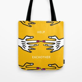 Help Eachother Tote Bag
