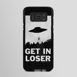Get In Loser Android Case