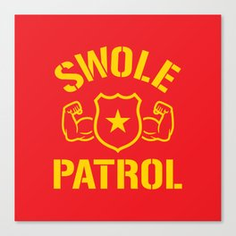 Swole Patrol Canvas Print