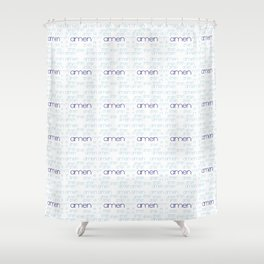 amen 3 Shower Curtain