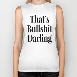 THAT'S BULLSHIT DARLING Biker Tank