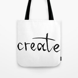 create | brush lettering | handlettered Tote Bag