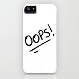 OOPS! (OOPS HI COMBO) iPhone Case