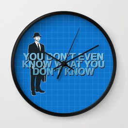 """Fringe """"You Don't Even Know What You Don't Know"""" Wall Clock"""