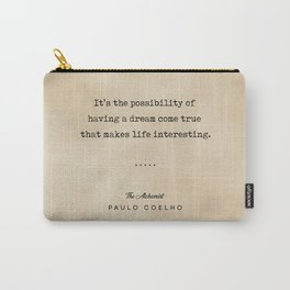 Paulo Coelho Quote 01 - The Alchemist - Typewriter Quote On Old Paper - Literary Poster - Book Lover Carry-All Pouch