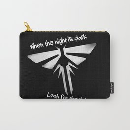When The Night Is Dark, Look To The Light (The Last Of Us) Carry-All Pouch