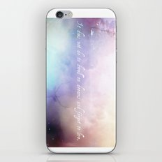 It does not do to dwell on dreams iPhone & iPod Skin