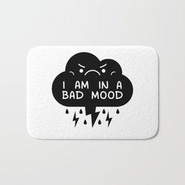 I Am In A Bad Mood - Storm Cloud Bath Mat