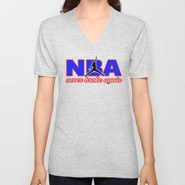 never broke again shirt Unisex V-Neck