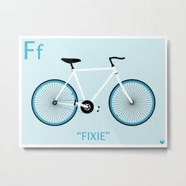 """F is for Fixie"" Metal Print"