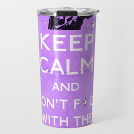 keep calm and don't fcuk with the jesus Travel Mug