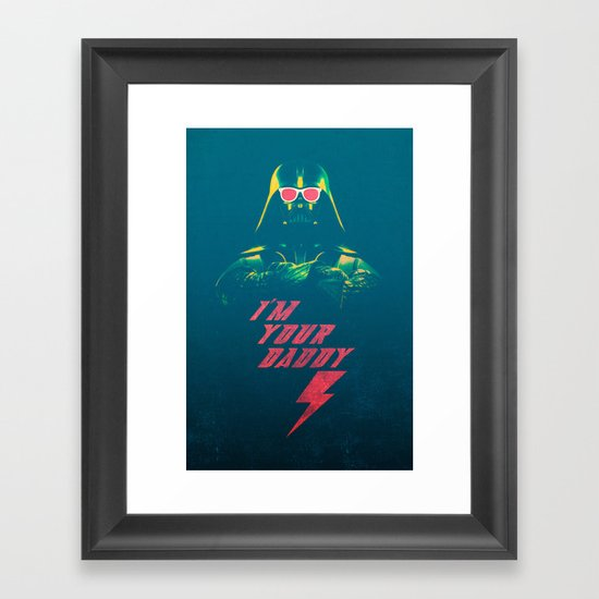 I'm Your Daddy Framed Art Print