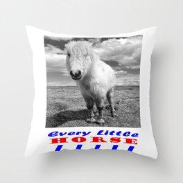 Every Little Horse  Throw Pillow
