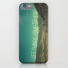 Let Things Come To You iPhone 6s Slim Case
