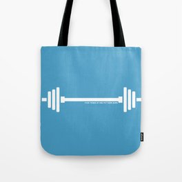 I pick things up and put them down Tote Bag