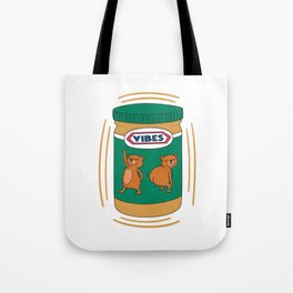 Peanut Butter Vibes - Smooth Tote Bag