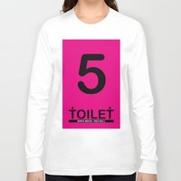 toilet Long Sleeve T-shirts featuring TOILET CLUB #5 by Toilet Club
