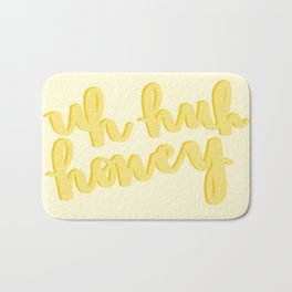 Uh Huh Honey Yellow Bath Mat