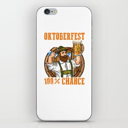 Oktoberfest Vorschau 100% Chance auf Bier l Bayern Wiesn Maß print iPhone Skin