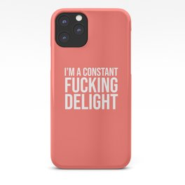 I'm a Constant Fucking Delight (Living Coral) iPhone Case