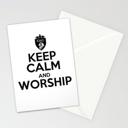 KEEP CALM AND WORSHIP Stationery Cards