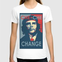 che T-shirts featuring CHE CHE CHANGE by MDRMDRMDR