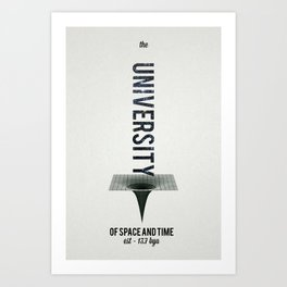 The University of Space and Time 2 Art Print
