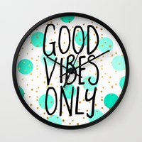 good vibes only Wall Clocks featuring Good Vibes Only by Elisabeth Fredriksson