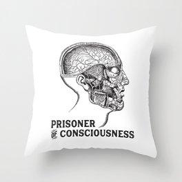 Prisoner of Conciousness Throw Pillow