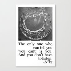 Don't Listen - Basketball Quote Canvas Print