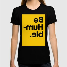 Be Humble - Yellow T-shirt
