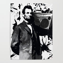 ABRAHAM LINCOLN INK SPLASH MAKE MUSIC NOT WAR Poster