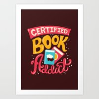 risa rodil Art Prints featuring Certified Book Addict by Risa Rodil