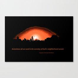 """God's Neighborhood Sunset"" with poem: Serenity Canvas Print"