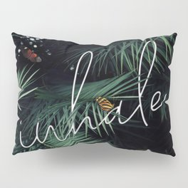 Inhale - Tropical Leaves Pillow Sham